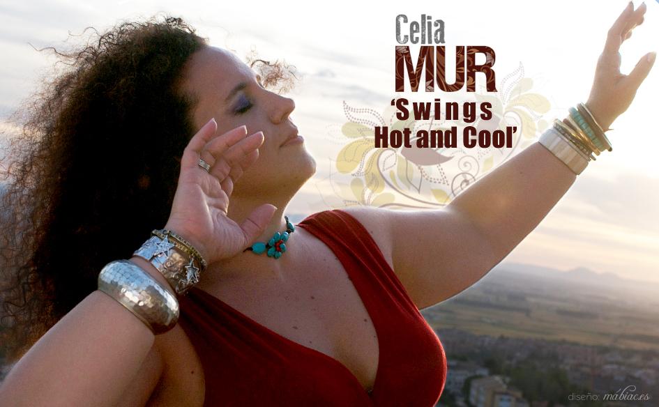 Celia Mur 'Swings hot and cool'